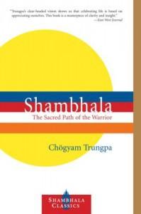 Shambhala-The-Sacred-Path-of-the-Warrior
